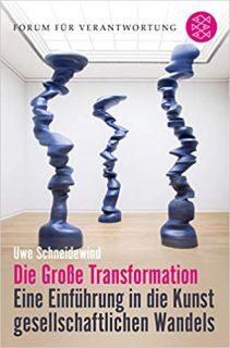 Buch Die grosse Transformation - Eine Einführung in die Kunst gesellschaftlichen Wandels - Von Klaus Wiegandt 3596702593