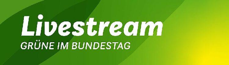 Livestream Grüne im Bundestag
